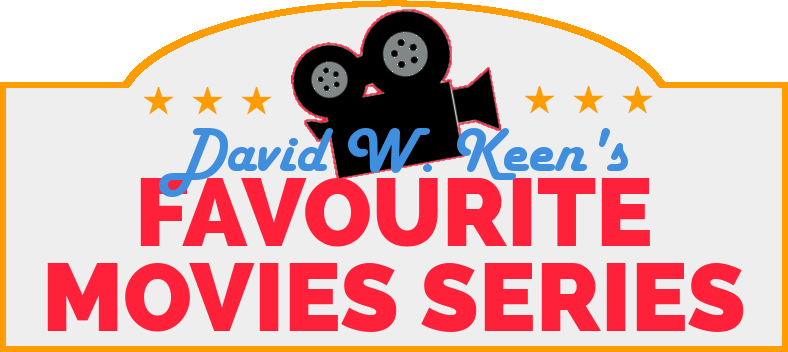 David W. Keen's Favourite Movies Series